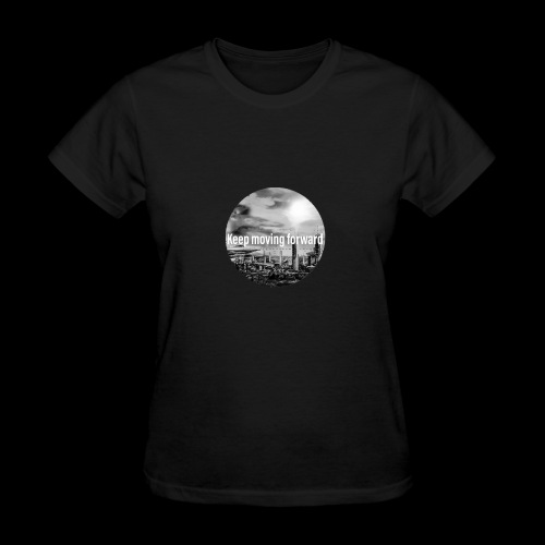 keep moving forward - Women's T-Shirt