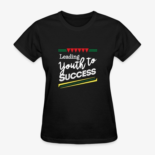 Leading Youth To Success - Women's T-Shirt