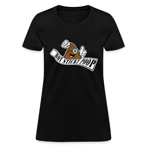 Hot Sticky Poop Banner Logo - Women's T-Shirt