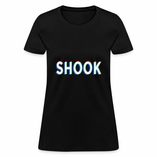SHOOK Shirts - Women's T-Shirt