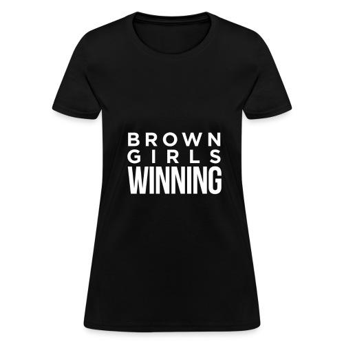 Brown Girls Winning - Women's T-Shirt