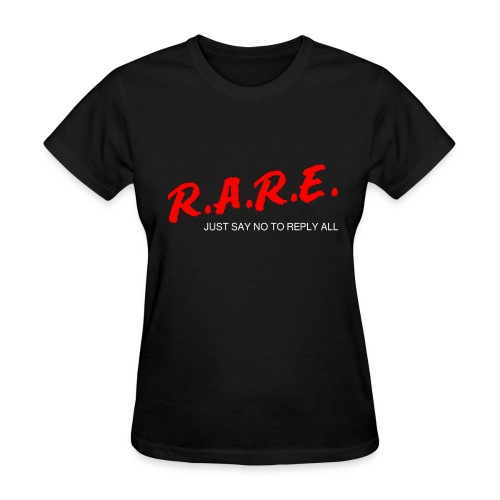 R.A.R.E - Reply All Resistance Education - Women's T-Shirt