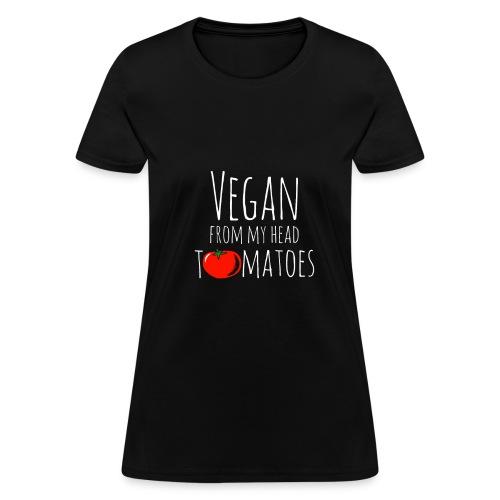 Vegan from my head tomatoes - Women's T-Shirt