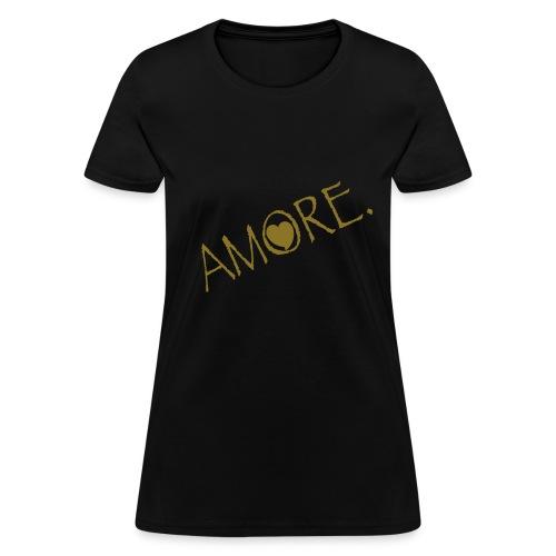 Amore - Women's T-Shirt