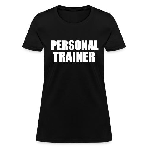 Personal Trainer 1 - Women's T-Shirt