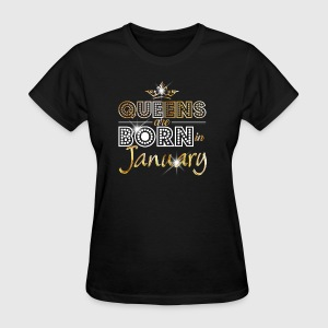 Queens are born in January - Gold - Women's T-Shirt