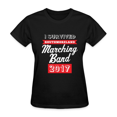 I Survived Marching Band 2017 - Women's T-Shirt