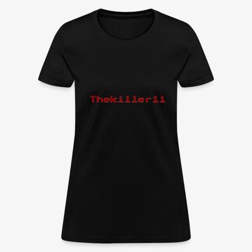 Thekiller11 - Women's T-Shirt