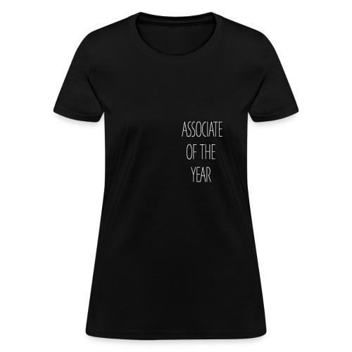ASSOCIATE OF THE YEAR BLACK - Women's T-Shirt