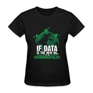 Data Environmentalist - Women's T-Shirt