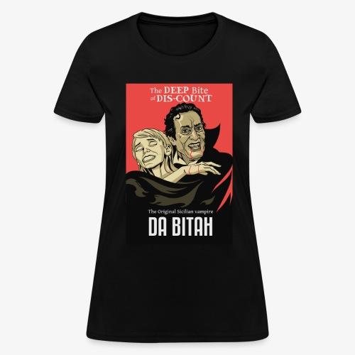 DA BITAH shirt - Women's T-Shirt