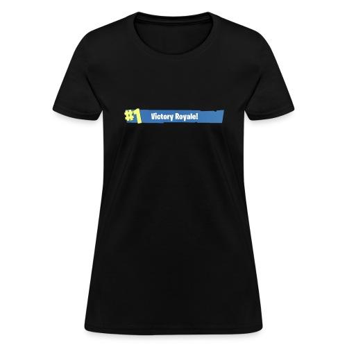 #1 Victory Royale - Women's T-Shirt