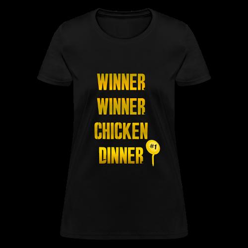 WINNER WINNER CHICKENDINNER - The PUBG Winner - Women's T-Shirt