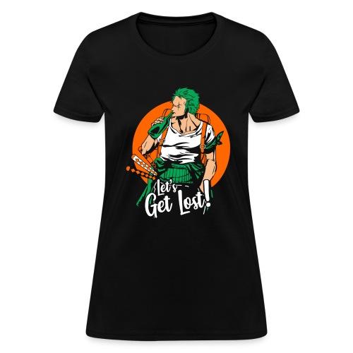 Zoro Let's Get Lost - Women's T-Shirt