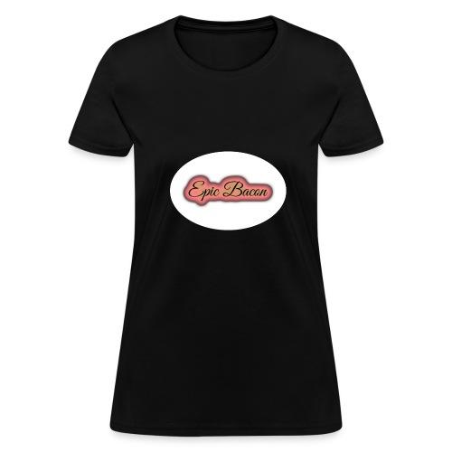 Epic Bacon - Women's T-Shirt