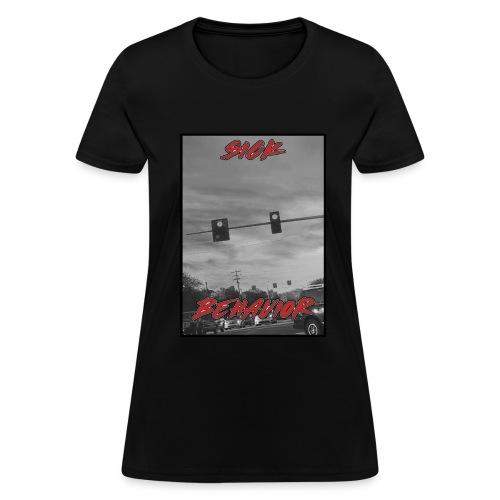 SickBehavior Stopped - Women's T-Shirt