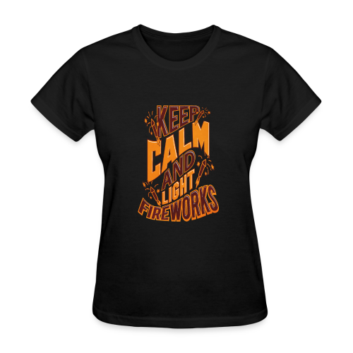 Independence Day Keep Calm & Light Fireworks Pyro - Women's T-Shirt