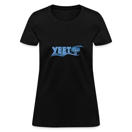 Funny Meme Slang Yeet Basketball Social Media - Women's T-Shirt