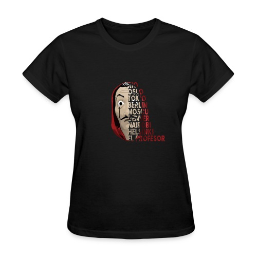 FOR LOVERS OF THE CASA DEL PAPEL - Women's T-Shirt