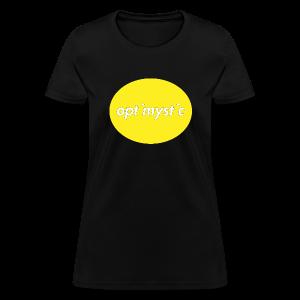 Limited Edition Optimystic - Women's T-Shirt