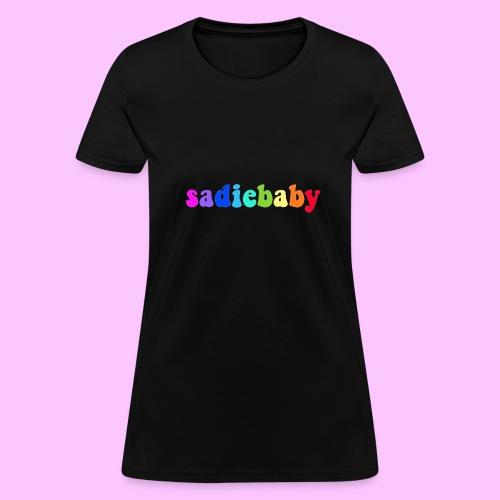 rainbow sadiebaby - Women's T-Shirt