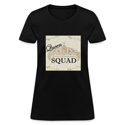 queen squad - Women's T-Shirt