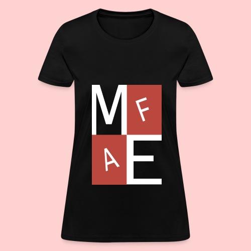 Me As F* - Women's T-Shirt