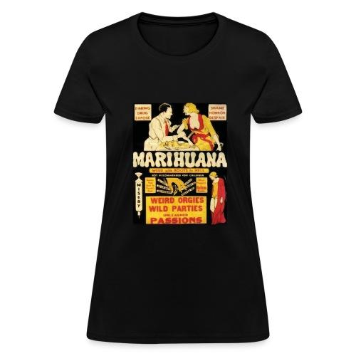 Anti-Marijuana Campaign Shirt - Women's T-Shirt