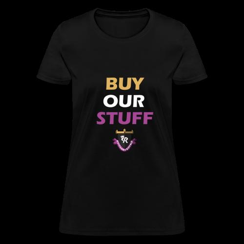 Buy Our Stuff Puissant Royale Logo - Women's T-Shirt
