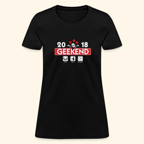 Geekend 2018 Apparel - Women's T-Shirt