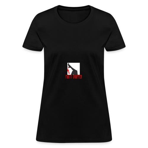 panty dropper - Women's T-Shirt