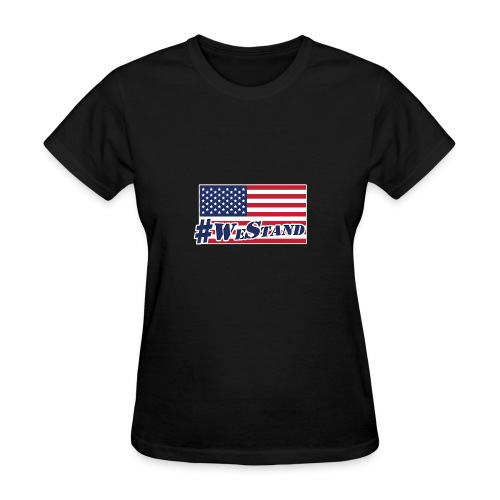 We Stand Flag - Women's T-Shirt
