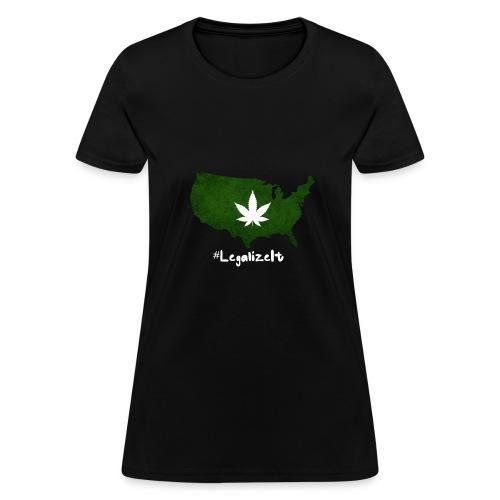 #LegalizeIt : National Weed League - Women's T-Shirt