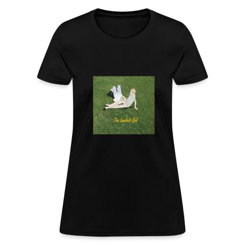 The Loveliest Girl - Women's T-Shirt
