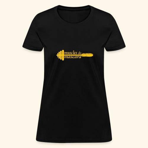 Muscles & Mascara - Women's T-Shirt