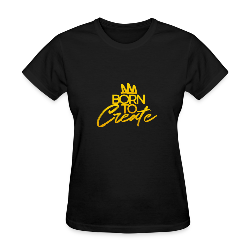 Born To Create - Women's T-Shirt