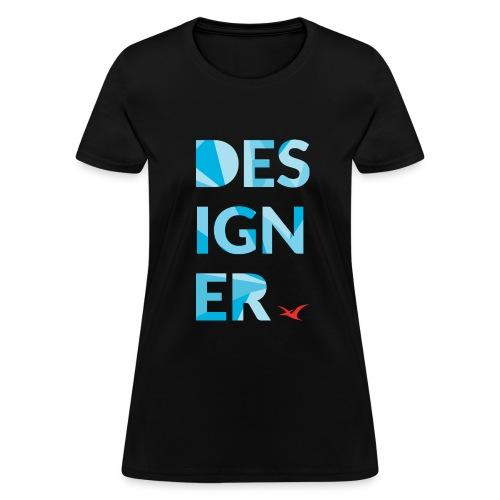Designer Tee - Women's T-Shirt