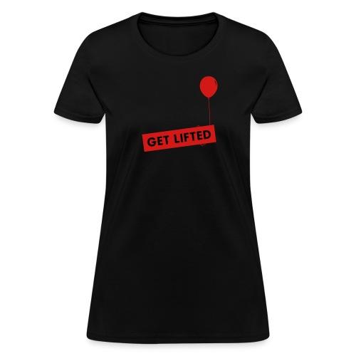 Get Lifted - Women's T-Shirt