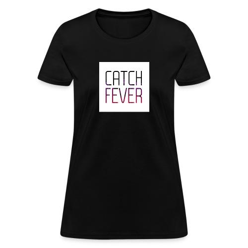 CATCH FEVER 2017 LOGO - Women's T-Shirt