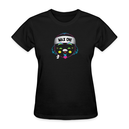 Wax On! Neon - Women's T-Shirt