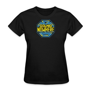 Going Nowhere Show - Women's T-Shirt