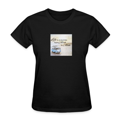 Life is a Journey - Women's T-Shirt