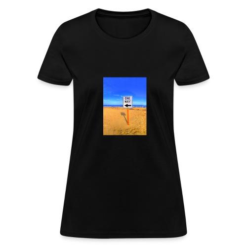 One Way - Women's T-Shirt