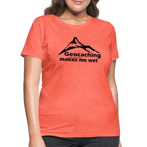 Wet Geocaching - Women's T-Shirt
