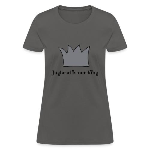 Jughead is our king - Women's T-Shirt