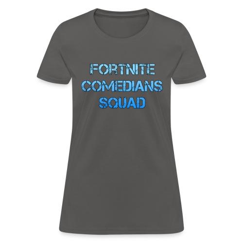 Comedian Squad - Women's T-Shirt
