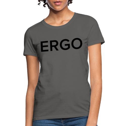 ERGO - Women's T-Shirt