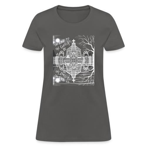 take me to the church - Women's T-Shirt