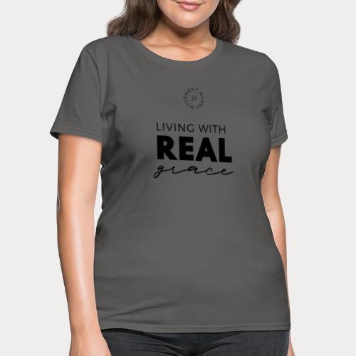 Girl Show Some Grace - Women's T-Shirt