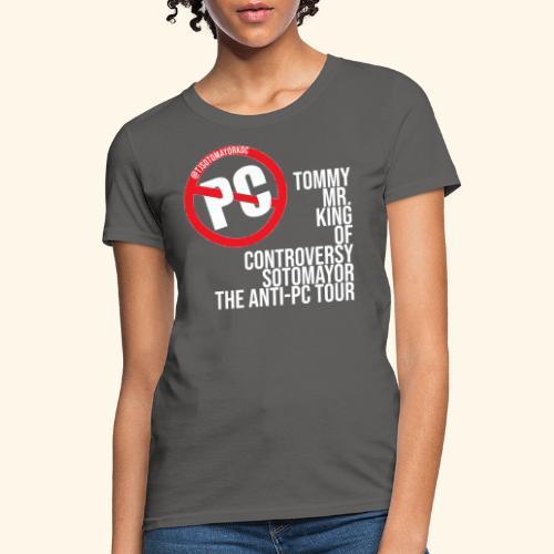 Anti PC Tour - Women's T-Shirt
